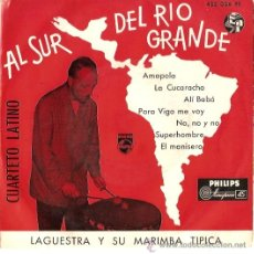 Discos de vinilo: EP LAGUESTRA Y SU MARIMBA TIPICA CUARTETO LATINO AL SUR DEL RIO GRANDE . Lote 21799288