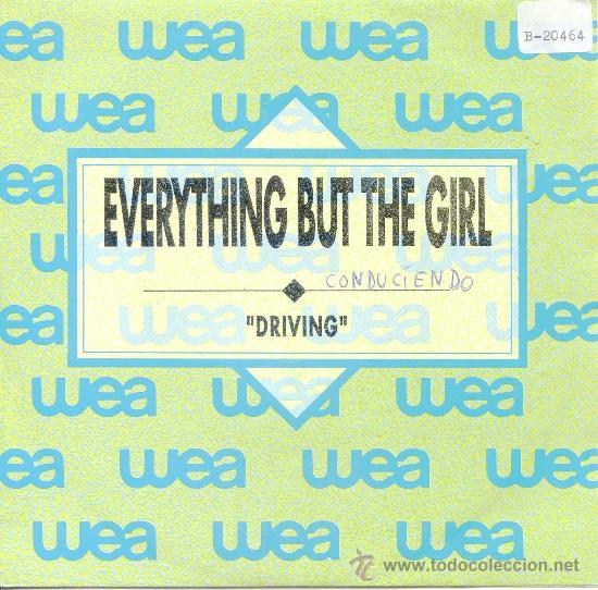 EVERYTHING BUT THE GIRL / DRIVING - DRIVING (SINGLE 1989) (Música - Discos de Vinilo - Singles - Pop - Rock Extranjero de los 80)