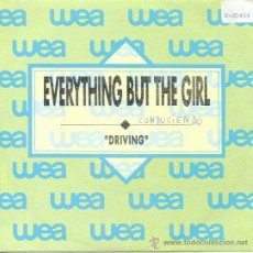 Disques de vinyle: EVERYTHING BUT THE GIRL / DRIVING - DRIVING (SINGLE 1989). Lote 21800751