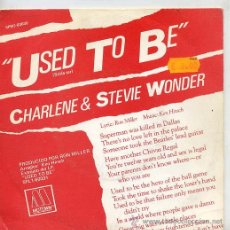 Discos de vinilo: CHARLENE & STEVIE WONDER / USED TO BE / I WANT TO COME BACK AS SONG (SINGLE 82). Lote 21819975