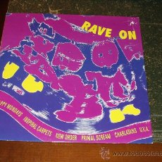 Discos de vinilo: RAVE ON LP (HAPPY MONDAYS, NEW ORDER, PRIMAL SCREAM.CHARLATANS,UVA...ETC). Lote 21820404