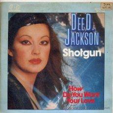 Discos de vinilo: DEE D. JACKSON / SHOTGUN / HOW DO YOU WANT YOUR LOVE (SINGLE PROMO 82). Lote 21848275