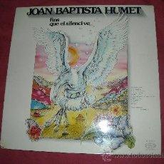 Discos de vinilo: JOAN BAPTISTA HUMET LP FINS QUE EL SILENCI VE. MOVIEPLAY PORTADA DOBLE CON ENCARTE. Lote 21907930