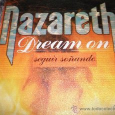Discos de vinilo: NAZARETH- DREAM ON- MADE IN SPAIN IN 1980.. Lote 26233763