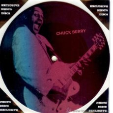 Discos de vinilo: CHUCK BERRY - SINGLE PICTURE 2 TEMAS POR 1 CARA NUEVO FOTODISCO MADE IN DINAMARCA - ULTRARARE!!!!. Lote 28400657
