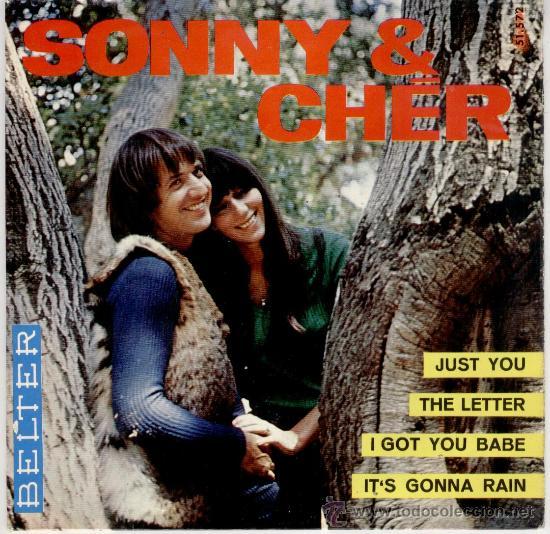 SONNY & CHER -- JUST YOU - THE LETTER - I GOT YOU BABE - ITS GONNA RAIN - EP 1965 (Música - Discos de Vinilo - EPs - Pop - Rock Extranjero de los 50 y 60)