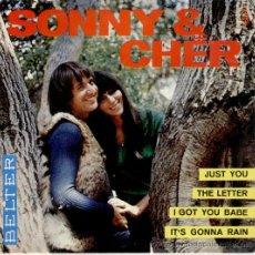 Discos de vinilo: SONNY & CHER -- JUST YOU - THE LETTER - I GOT YOU BABE - ITS GONNA RAIN - EP 1965. Lote 27426832