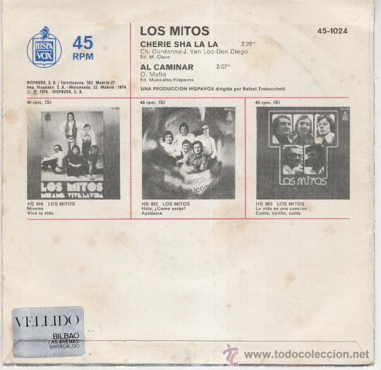 Discos de vinilo: LOS MITOS - CHERIE SHA LA LA - SINGLE 1974 - Foto 2 - 27426845