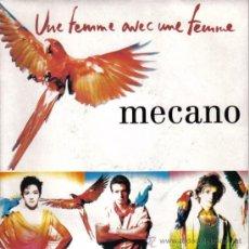 Discos de vinilo: MECANO - SINGLE 7'' - EDITADO EN FRANCIA - UNE FEMME AVEC UNE FEMME (CANTAN EN FRANCÉS) + 1 - 1990. Lote 23290048