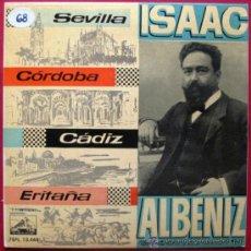 Discos de vinilo: ISAAC ALBENIZ - SEVILLA, CÓRDOBA, CÁDIZ, ERITAÑA - EP LA VOZ DE SU AMO 1960 BPY. Lote 26153678
