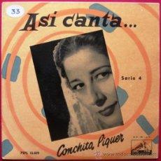 Discos de vinilo: CONCHITA PIQUER - ASI CANTA ... (SERIE 4) - EP LA VOZ DE SU AMO 195? BPY. Lote 22017278