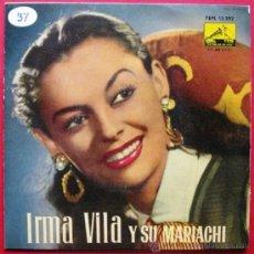 Discos de vinilo: IRMA VILA Y SU MARIACHI - GUADALAJARA - EP LA VOZ DE SU AMO 1960 BPY. Lote 26300564