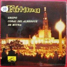 Discos de vinilo: GRUPO CORAL DEL ALBERGUE DE MITRA - FATIMA (EN PORTGUÉS) - EP LA VOZ DE SU AMO 1958 BPY. Lote 26377663
