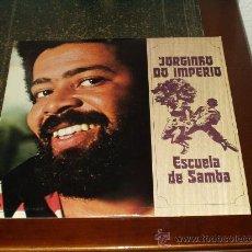 Discos de vinilo: JORGINHO DO IMPERIO LP ESCUELA DE SAMBA MUY RARO. Lote 26964360