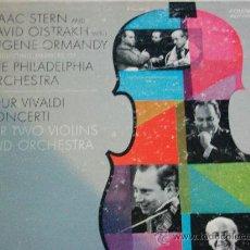 Discos de vinilo: ISAAC STERN Y DAVID OISTRAKH,VIVALDI EDICION USA. Lote 105963082