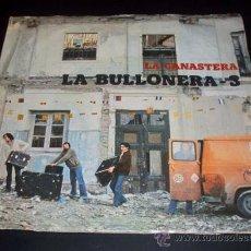 Discos de vinilo: LA BULLONERA 3 - LA CANASTERA - CAMINO DEL TRABAJO - DISCO PROMOCIONAL - MOVIEPLAY 1979. Lote 26955114
