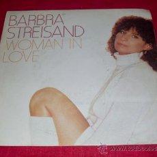 Discos de vinilo: BARBRA STREISAND - WOMAN IN LOVE - RUN WILD - SINGLE CBS 1980 . Lote 22024104