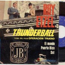 Discos de vinilo: EP 45 RPM / ROY ETZEL / THUNDERBALL -OPERACION TRUENO /// EDITADO POR BELTER. Lote 22068500
