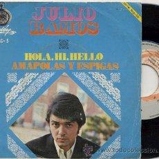 Discos de vinilo: SINGLE 45 RPM / JULIO RAMOS / HOLA HI HELLO ( LOS BUENOS ) /// EDITADO POR ACCION . Lote 23801909