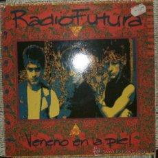 Discos de vinilo: RADIO FUTURA-VENENO EN LA PIEL. Lote 22074756