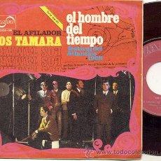 Discos de vinilo: SINGLE 45 RPM / LOS TAMARA / EL HOMBRE DEL TIEMPO // EDITADO POR ZAFIRO 1968. Lote 22077341