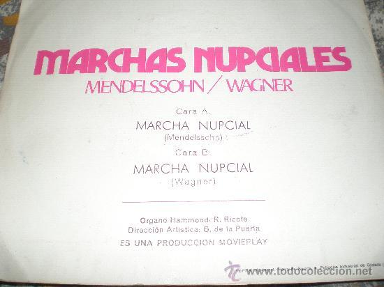 Discos de vinilo: MARCHAS NUPCIALES-MENDELSSOHN Y WAGNER-MADE IN SPAIN IN 1971. - Foto 2 - 27635597