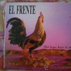 Discos de vinilo: EL FRENTE OTRO LUGAR BAJO EL SOL. Lote 27555171