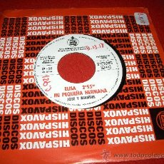 Discos de vinilo: JOSE Y MANUEL ELISA MI PEQUEÑA HERMANA / GERALDINE 7 SINGLE 1970 HISPAVOX POP DUO PROMOCIONAL. Lote 24671565