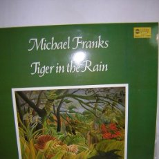 Discos de vinilo: LP MICHAEL FRANKS - TIGER IN THE RAIN. Lote 26441424
