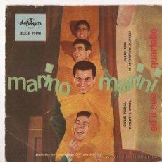 Discos de vinilo: EP MARIO MARINI - COME PRIMA . E SEMPRE A STESSA- BUONA SERA - SE SO SCETATE L'ANGLE. Lote 22117716