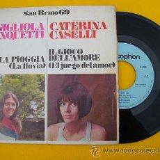 Discos de vinilo: SAN REMO 69 - GIGLIOLA CINQUETTI : LA PIOGGIA. CATERINA CASELLI : IL GIOCO DELL'AMORE. Lote 22174679