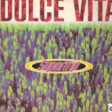 Discos de vinilo: SUPERTRIP - DOLCE VITA - MAXISINGLE 1997. Lote 22139626