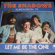 Discos de vinilo: THE SHADOWS - LET ME BE THE ONE + STAND UP LIKE A MAN- EUROVISION 75 - SINGLE EMI 1975. Lote 27286696
