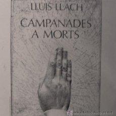 Discos de vinilo: LLUIS LLACH - CAMPANADES A MORTS - 1977. Lote 26502943