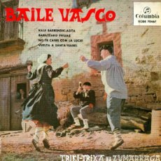 Discos de vinilo: TRIKI-TRIXA DE ZUMARRAGA. BAILE VASCO. VINILO 45 R.P.M. AÑO 1968. Lote 23499455