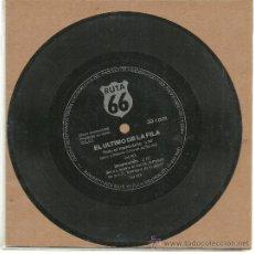Discos de vinilo: EL ULTIMO DE LA FILA. TODO UN HOMBRECITO (VINILO SINGLE PROMO). Lote 22211362