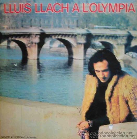 LLUIS LLACH A L'OLYMPIA - LP, 1973 (Música - Discos - LP Vinilo - Cantautores Españoles)