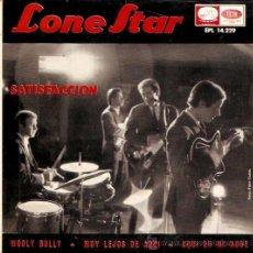 Discos de vinilo: EP LONE STAR - SATISFACCION - WOOLY BULLY -MUY LEJOS DE AQUI- AQUI EN MI NUBE. Lote 22240781