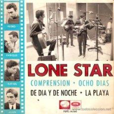 Discos de vinilo: EP LONE STAR - COMPRENSION - OCHO DIAS - DE DIA Y DE NOCHE - LA PLAYA. Lote 22240790