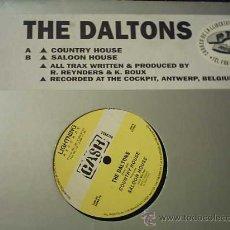 Discos de vinilo: 12 - MAXI. THE DALTONS - CONTRY HOUSE. Lote 27609098