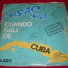 Discos de vinilo: LUIS AGUILÉ - CUANDO SALI DE CUBA + LADY - SINGLE 1967. Lote 22267802