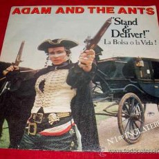 Discos de vinilo: ADAM AND THE ANTS - STAND AND DELIVER - SINGLE 1981. Lote 25996144
