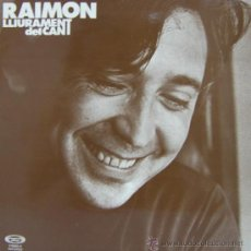 Discos de vinilo: RAIMON - LLIURAMENT DEL CANT - LP, 1977 (COMO NUEVO). Lote 26293486