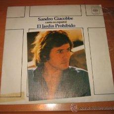 Discos de vinilo: SANDRO GIACOBBE CANTA EN ESPAÑOL EL JARDIN PROHIBIDO CBS 1976. Lote 22308976