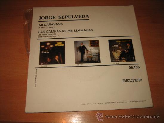 Discos de vinilo: JORGE SEPULVEDA BELTER 1972 MI CARAVANA .-LAS CAMPANAS ME LLAMAN - Foto 2 - 22309500