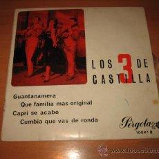 Discos de vinilo: LOS TRES DE CASTILLA PERGOLA 1967 GUANTANAMERA CAPRI SE ACABO . Lote 22309606