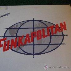 Discos de vinilo: FUNKAPOLITAN-IN THE CRIME OF LIFE-MX-45RPM-1982-. Lote 22371631