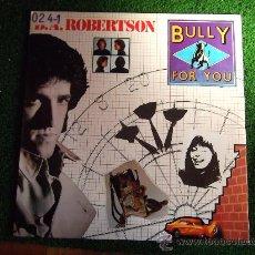 Discos de vinilo: B.A.ROBERTSON-BULLY FOR YOU-LP-33RPM-1981-. Lote 22428403