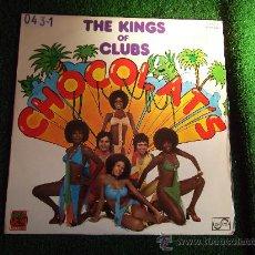 Discos de vinilo: CHOCOLAT´S-THE KING OF CLUBS-LP 33 RPM-1977-. Lote 23658545