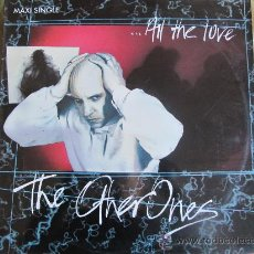 Discos de vinilo: MAXI - THE OTHER ONES - ALL THE LOVE/ISLANDS/IT MAKES ME HIGHER - VIRGIN RECORDS 1986. Lote 22350603